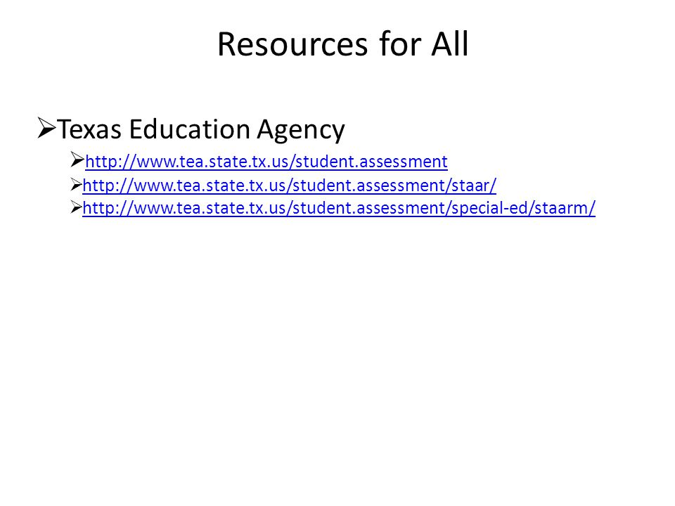 Resources for All  Texas Education Agency         