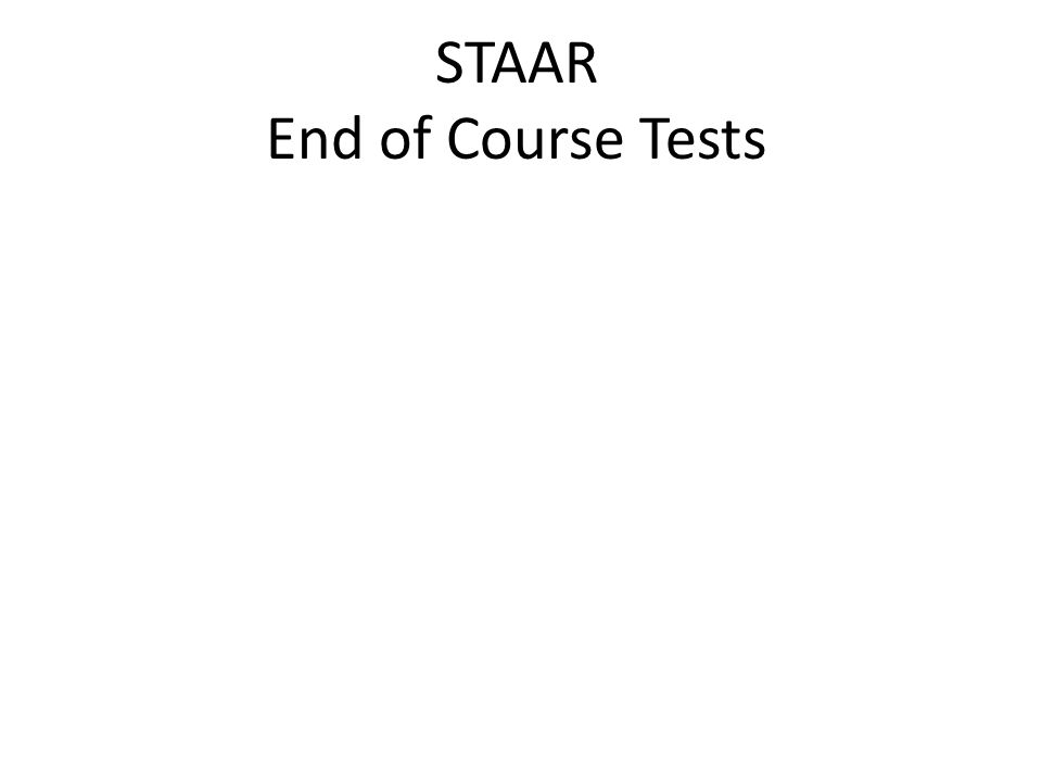 STAAR End of Course Tests