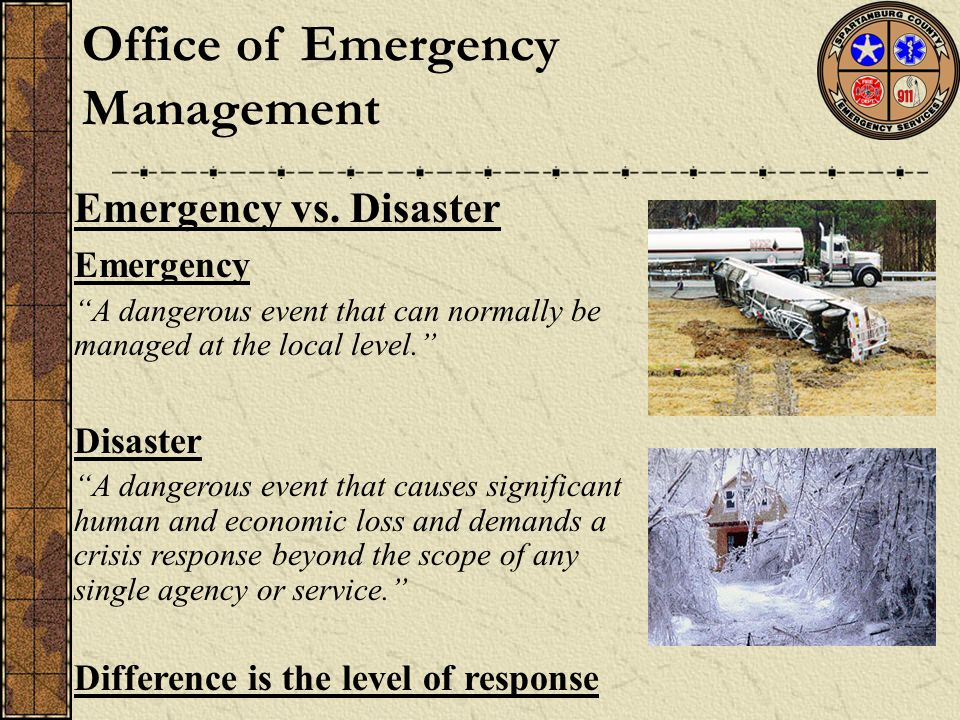 Office of Emergency Management Emergency vs.