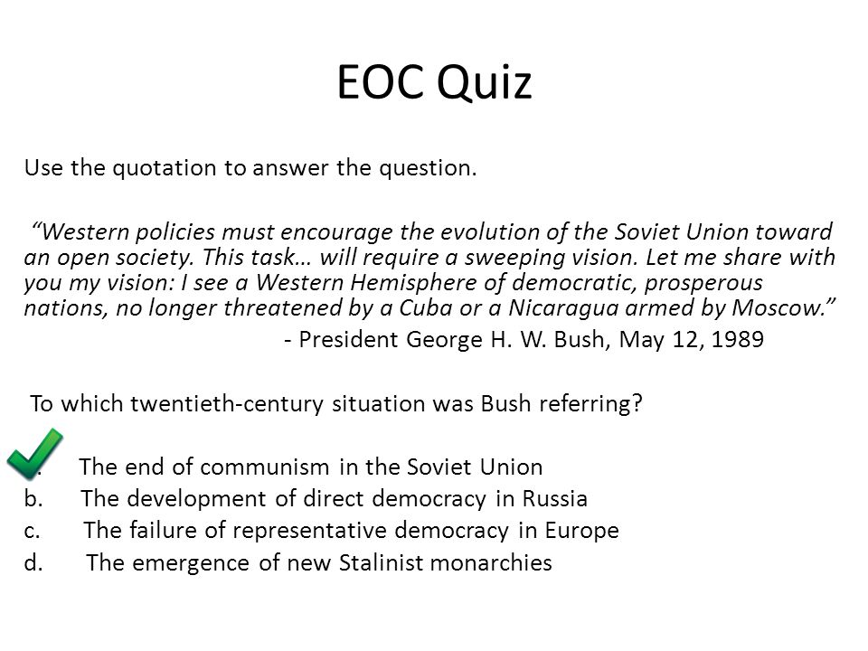 EOC Quiz Use the quotation to answer the question.