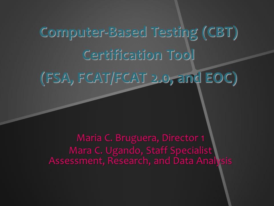 Computer Based Testing Cbt Certification Tool Fsa Fcatfcat 20