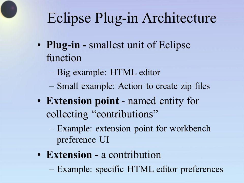 Developing an Eclipse Plug-in David Gallardo  Platform