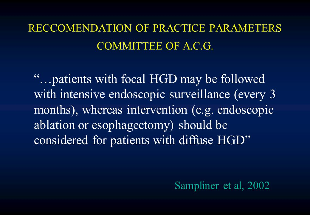 RECCOMENDATION OF PRACTICE PARAMETERS COMMITTEE OF A.C.G.