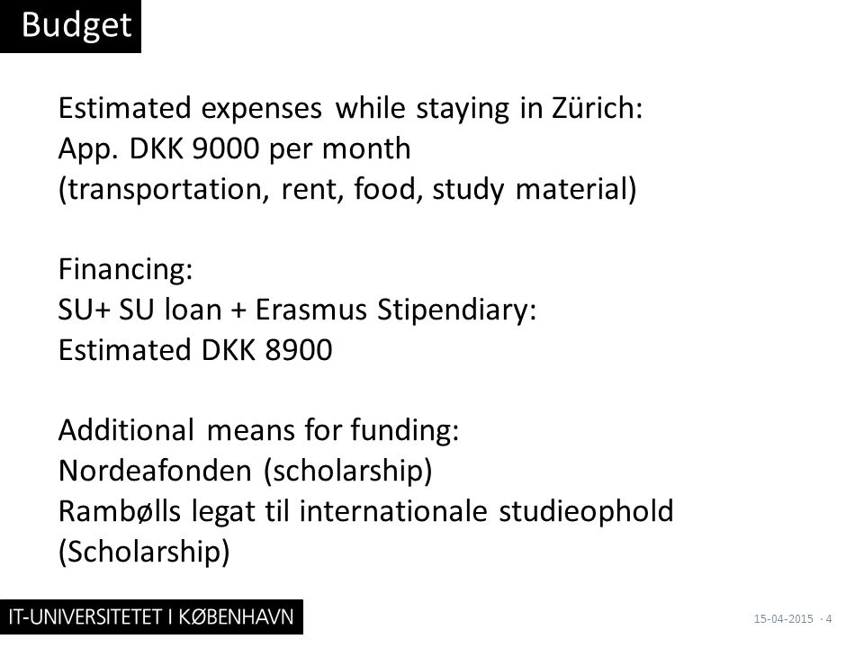 Estimated expenses while staying in Zürich: App.