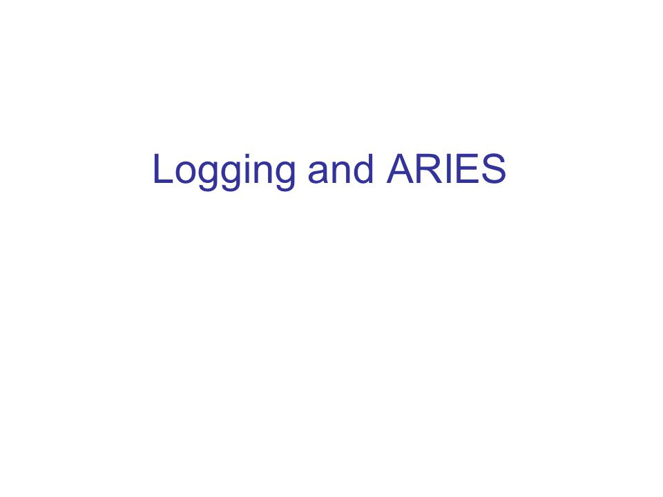 Logging and ARIES