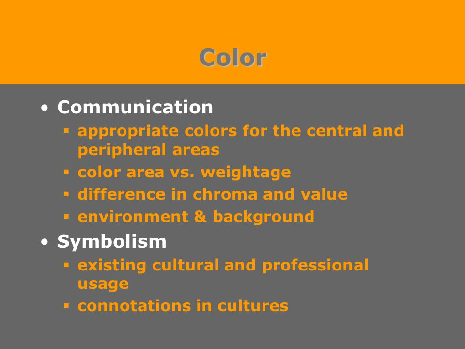 Color Communication  appropriate colors for the central and peripheral areas  color area vs.
