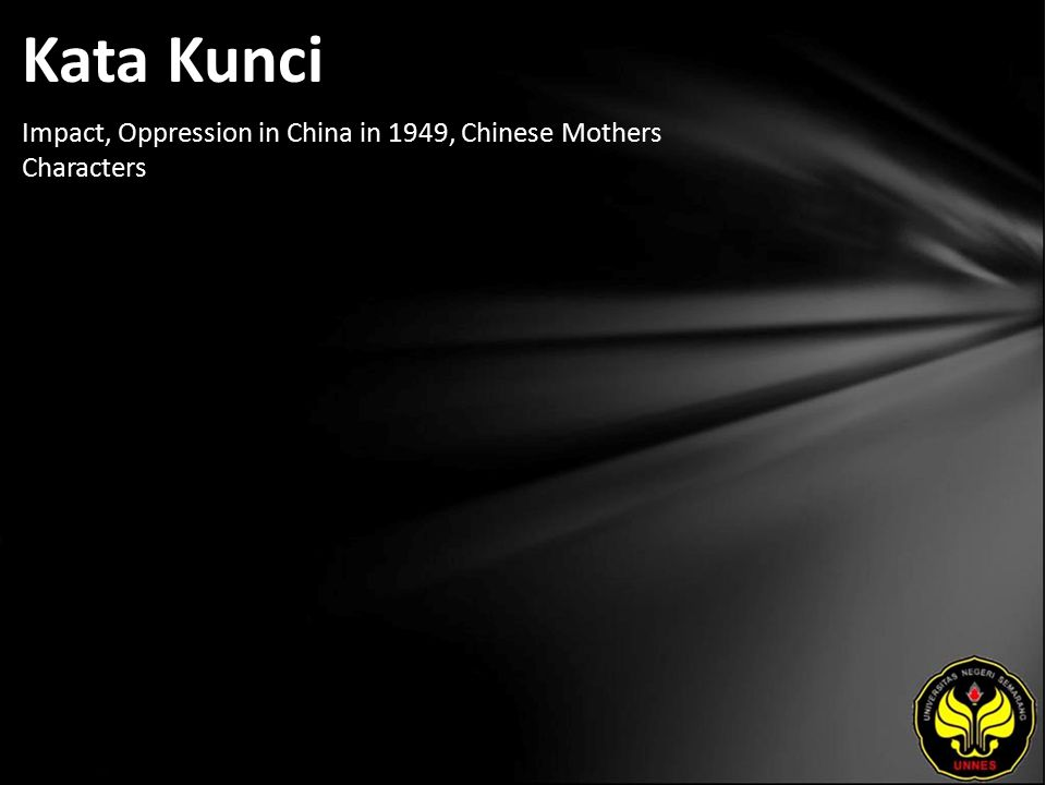 Kata Kunci Impact, Oppression in China in 1949, Chinese Mothers Characters