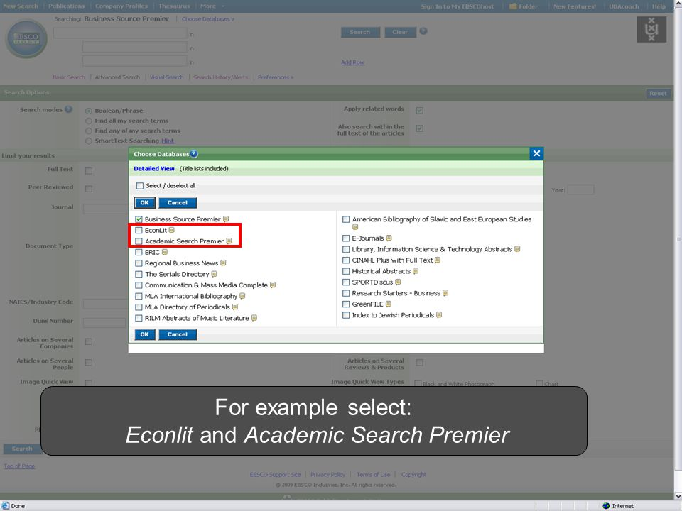 For example select: Econlit and Academic Search Premier