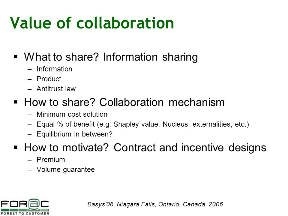 Basys'06, Niagara Falls, Ontario, Canada, 2006 Value of collaboration  What to share.