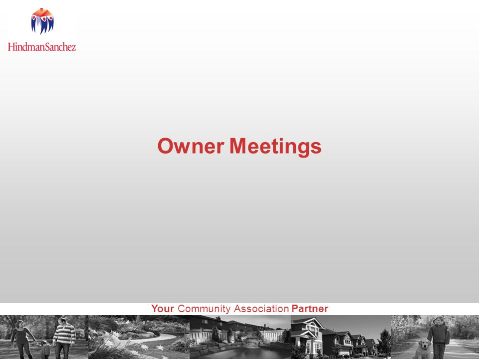 Your Community Association Partner Owner Meetings