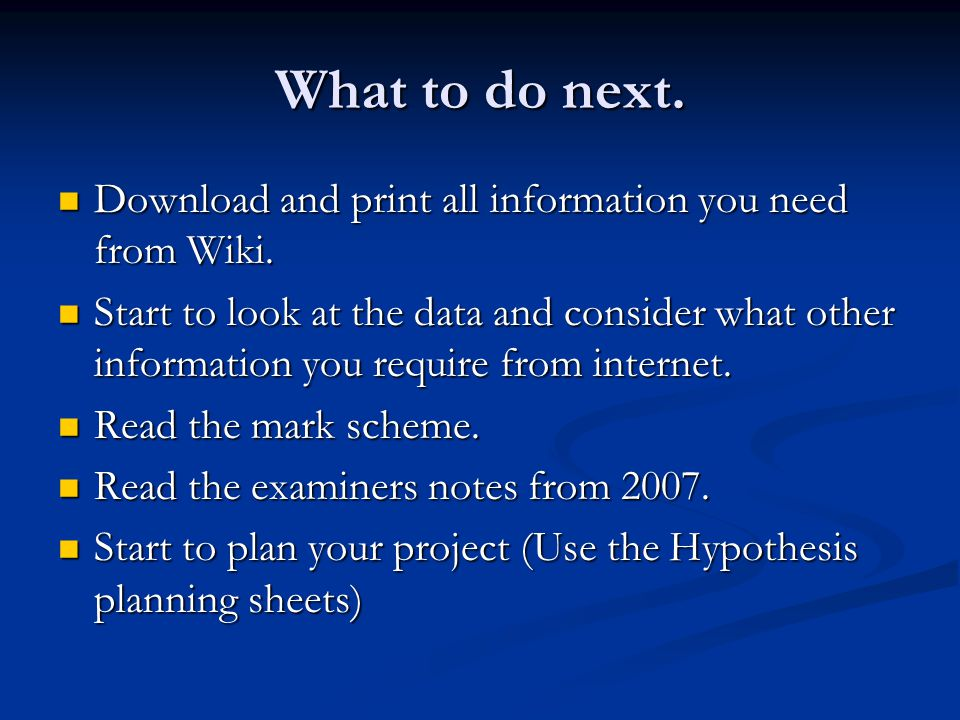 What to do next. Download and print all information you need from Wiki.