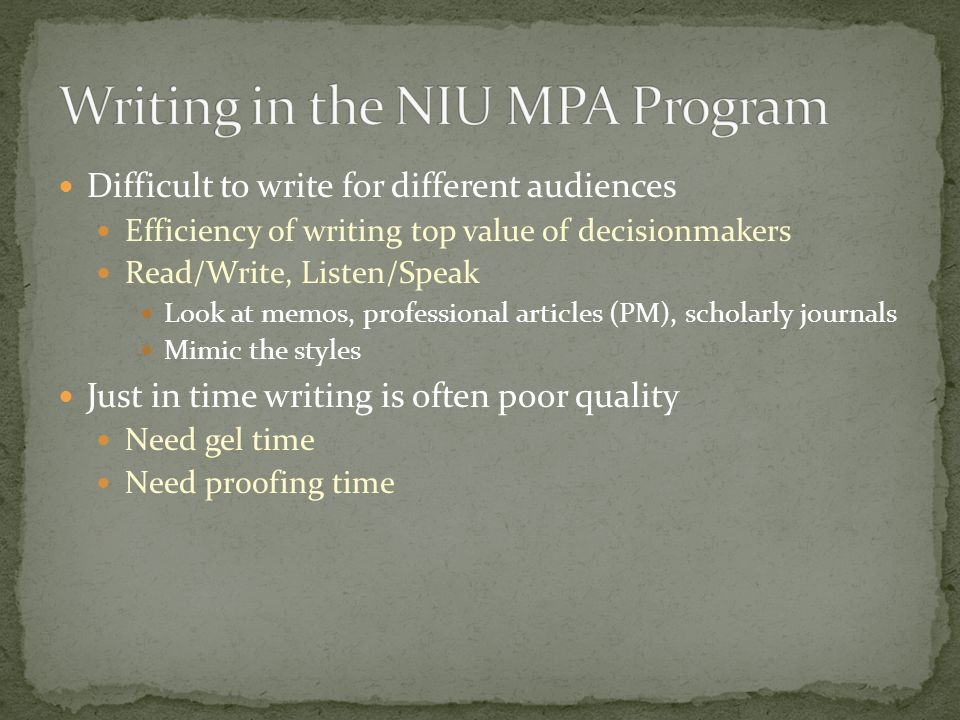 the niu experience writing guidelines for the mpa dr kurt thurmaier