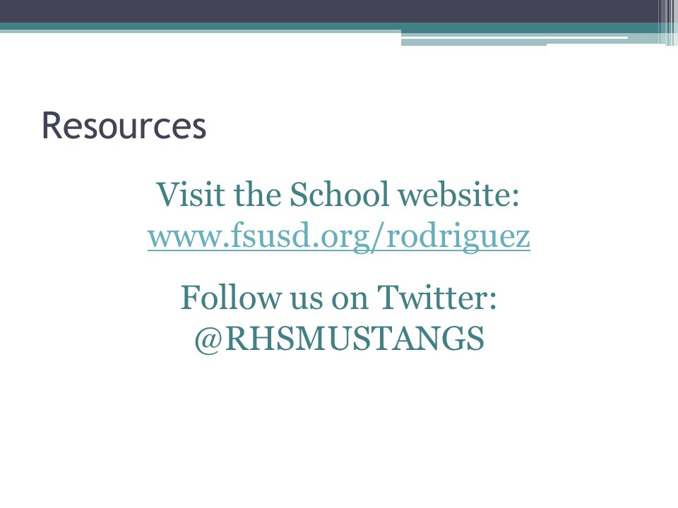 Resources Visit the School website:     Follow us on