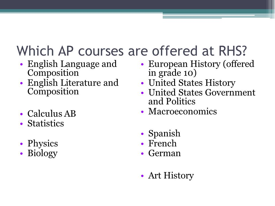 Which AP courses are offered at RHS.