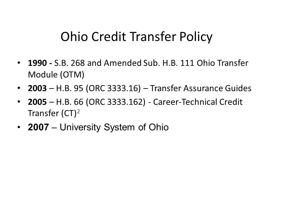 Ohio Credit Transfer Policy S.B. 268 and Amended Sub.