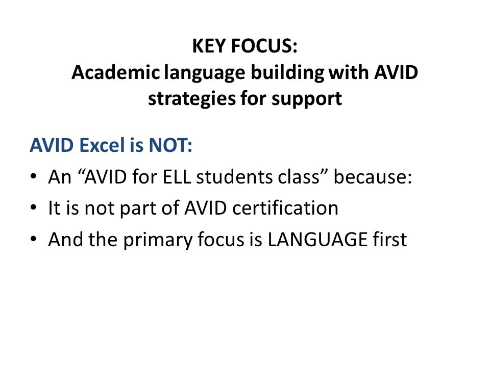 Avid Excel Goal To Interrupt Students Path To Long Term Ell Status