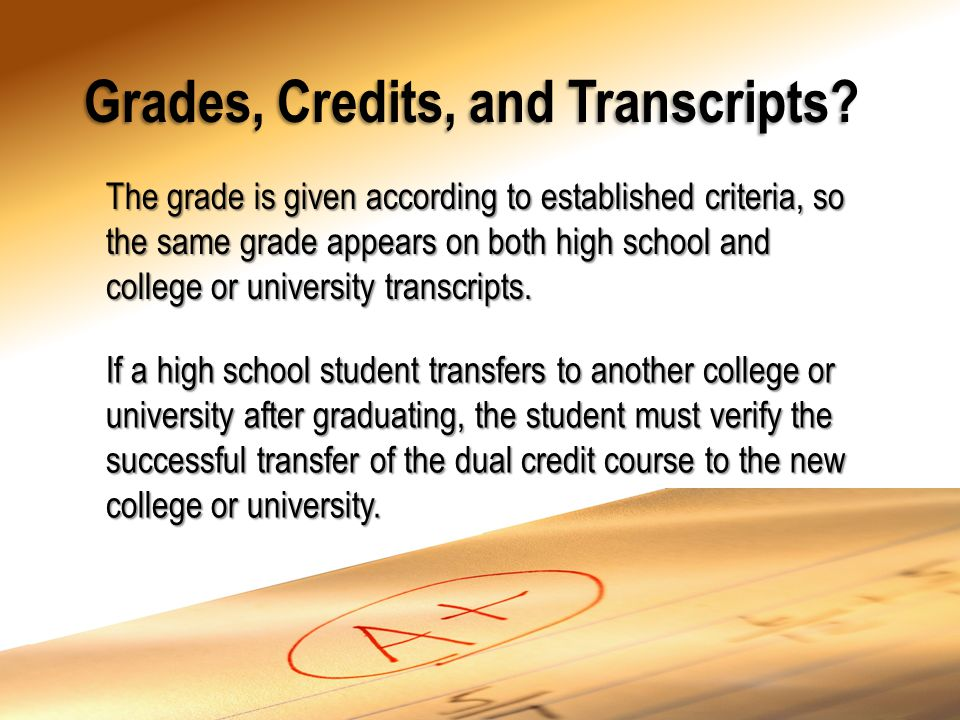 Grades, Credits, and Transcripts.