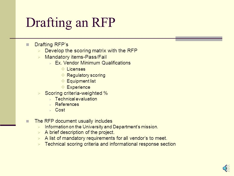 Request for Proposal - Best Value Generally RFP's are created for