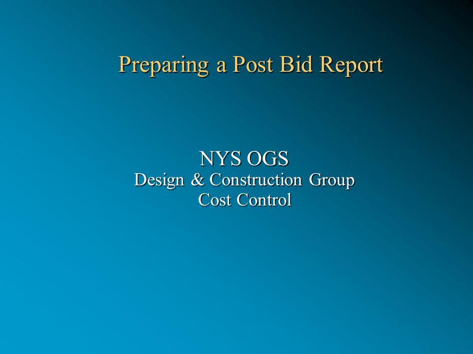 Preparing a Post Bid Report Preparing a Post Bid Report NYS