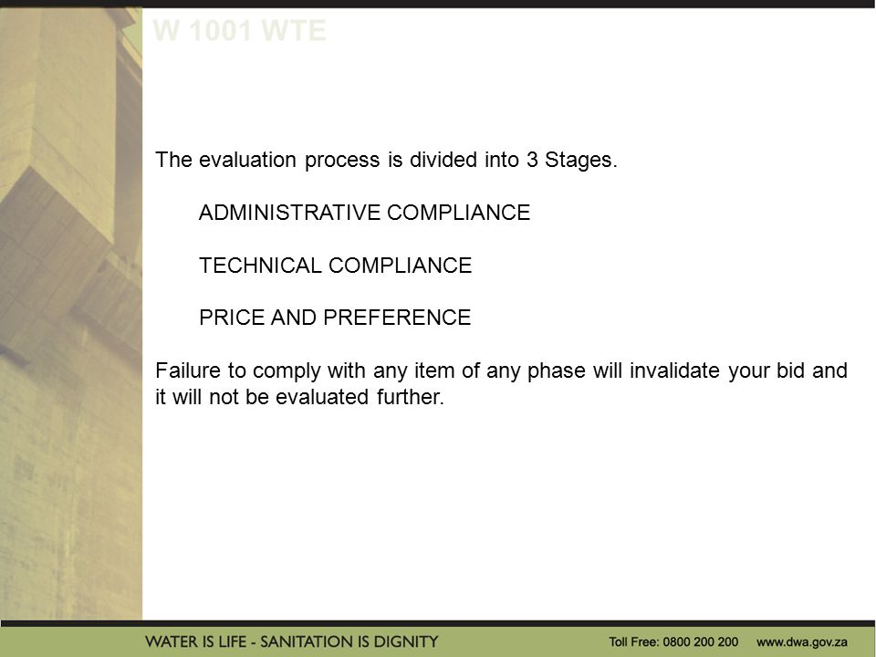 W 1001 WTE The evaluation process is divided into 3 Stages.