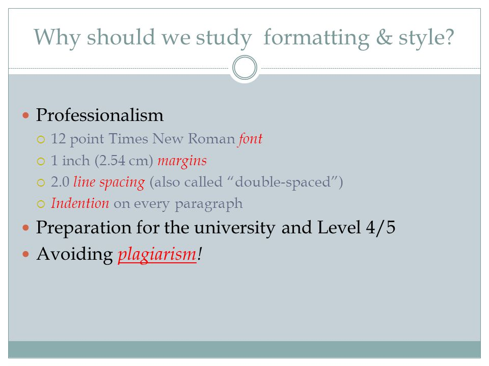 Why should we study formatting & style.