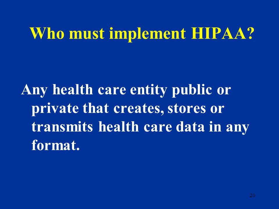 19 What is the purpose of HIPAA.