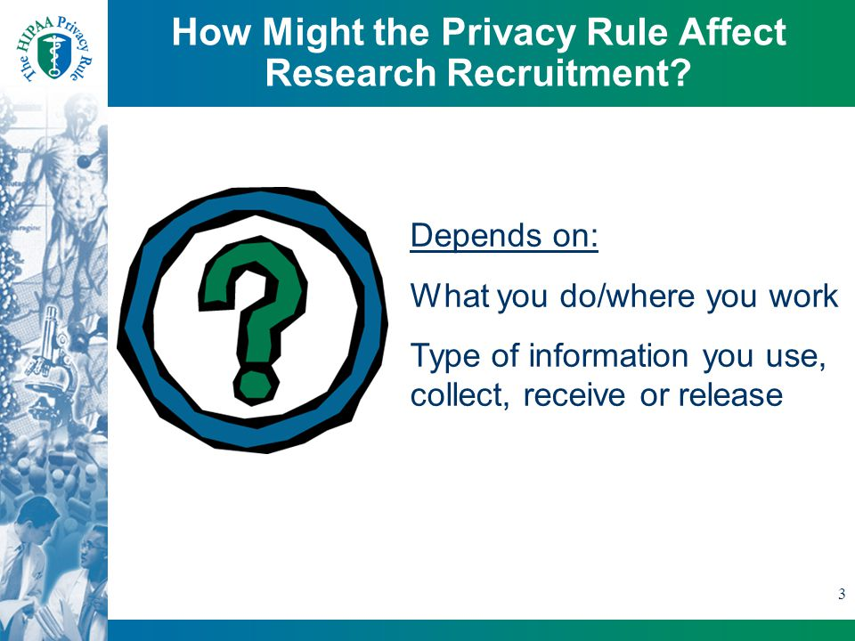 3 How Might the Privacy Rule Affect Research Recruitment.