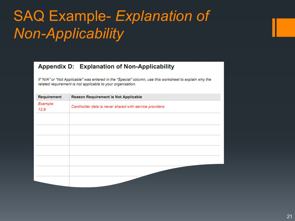 SAQ Example- Explanation of Non-Applicability 21