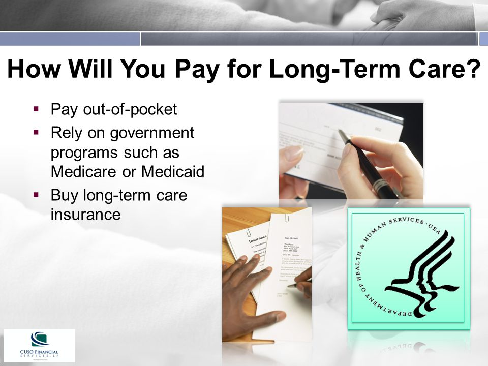 How Will You Pay for Long-Term Care.