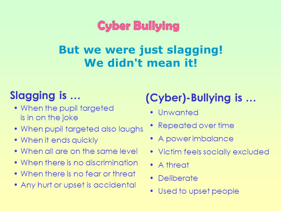 People who Cyber Bully: Think it's funny Don't think it's a big deal Are encouraged by friends Don't think about consequences Think everybody Cyber Bullies others Think they won't or can't get caught