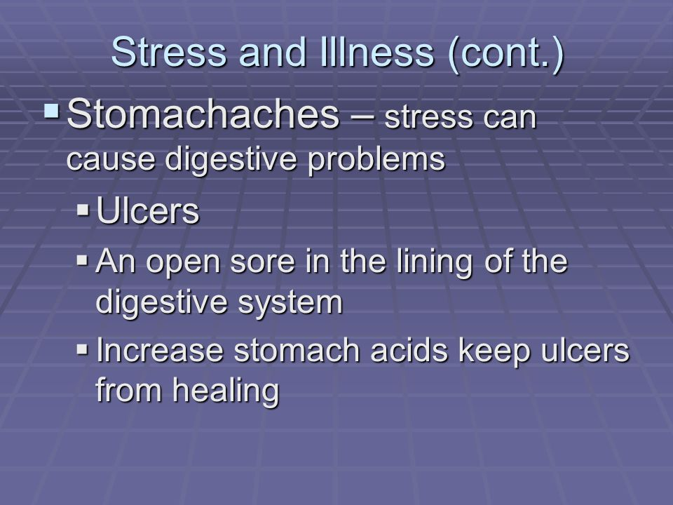 Stress and Illness (cont)  Lowered Resistance  Prolonged stress can prevent immune system from functioning well.