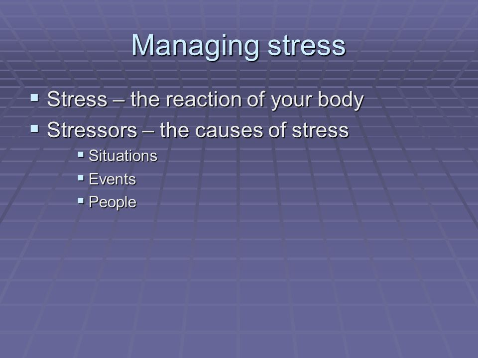 CHAPTER 3 MANAGING STRESS 2014/2015