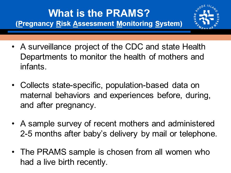 What is the PRAMS.