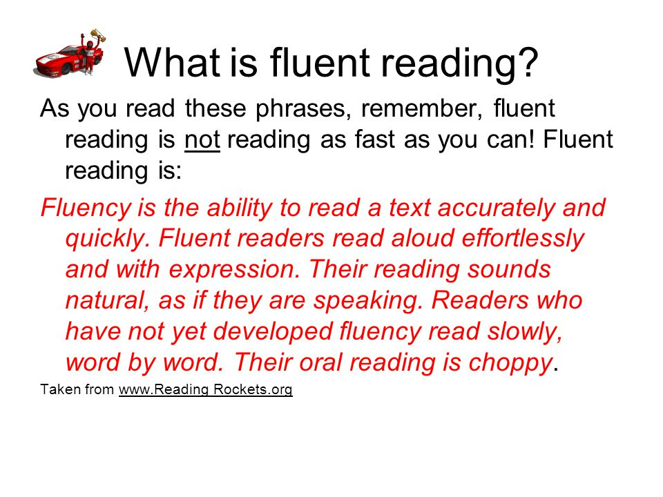 What is fluent reading.