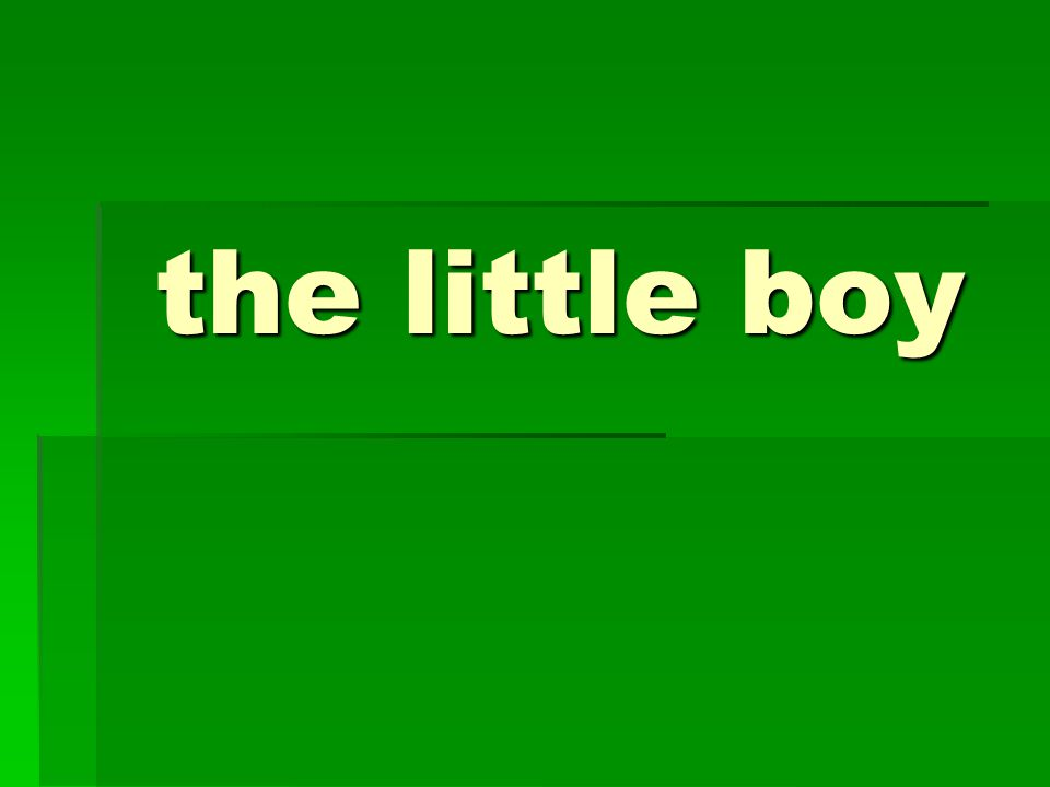 the little boy