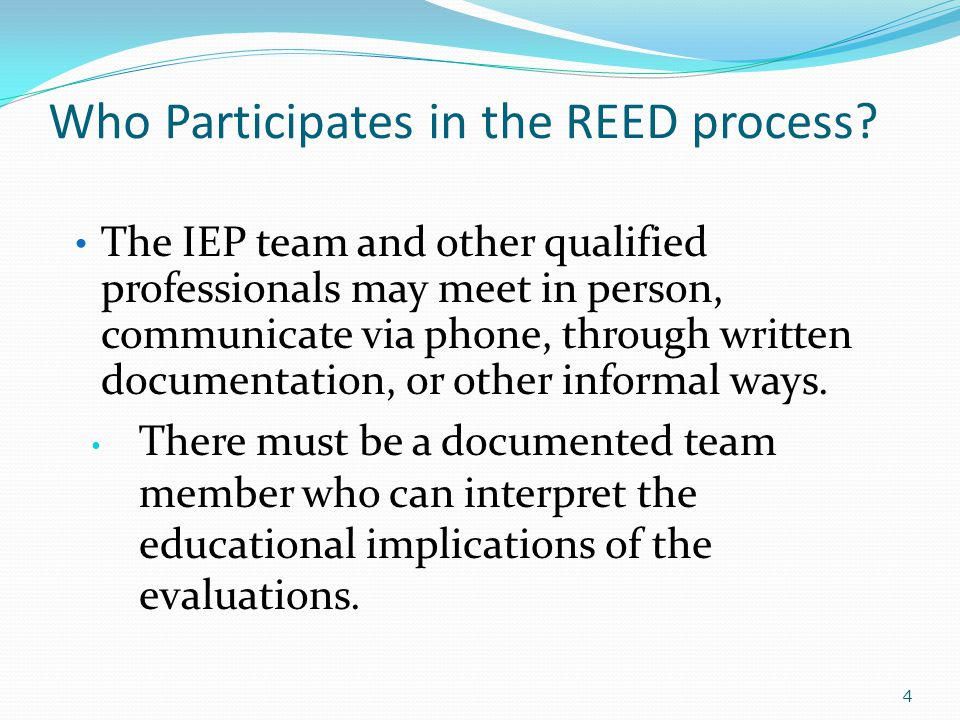 Who Participates in the REED process.