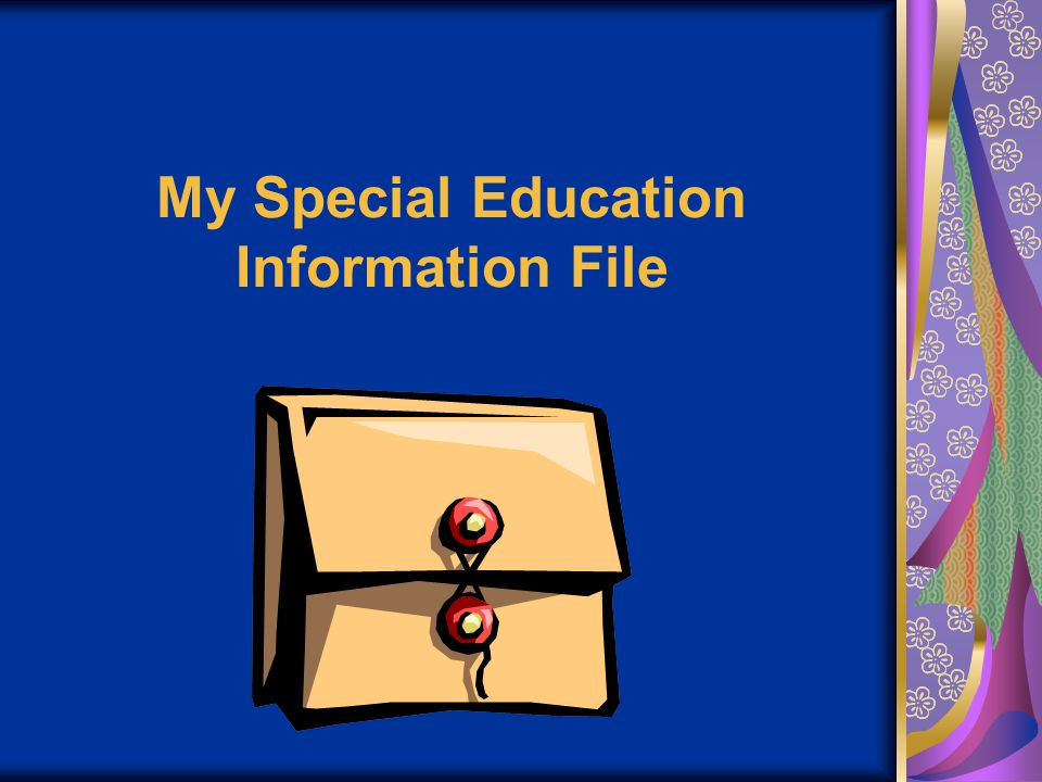 My Special Education Information File