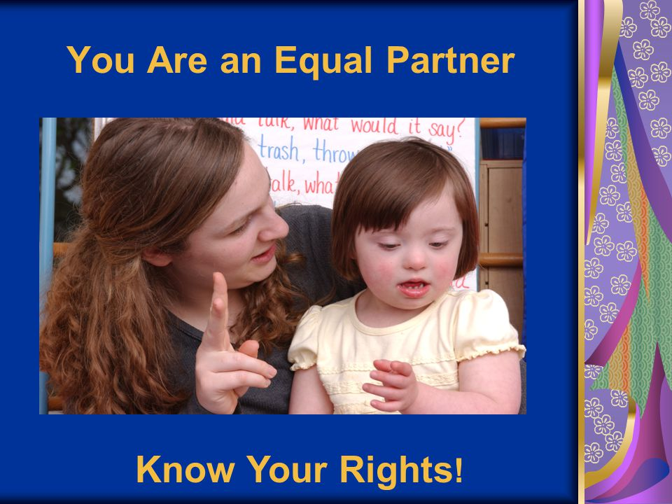 You Are an Equal Partner Know Your Rights !