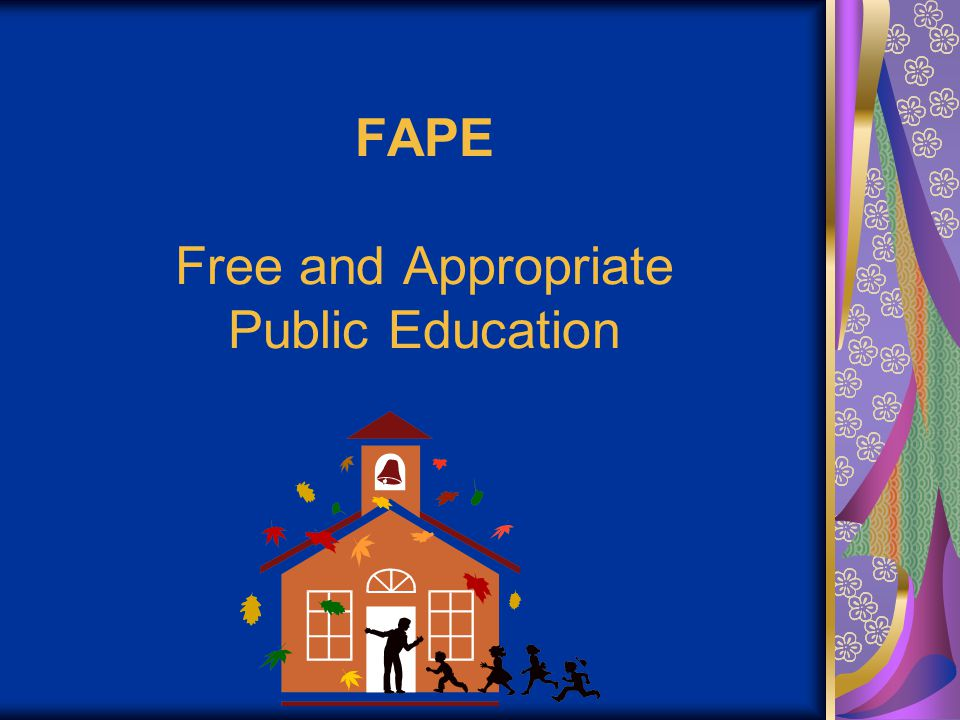 FAPE Free and Appropriate Public Education