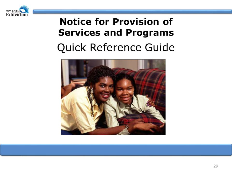 29 Quick Reference Guide Notice for Provision of Services and Programs