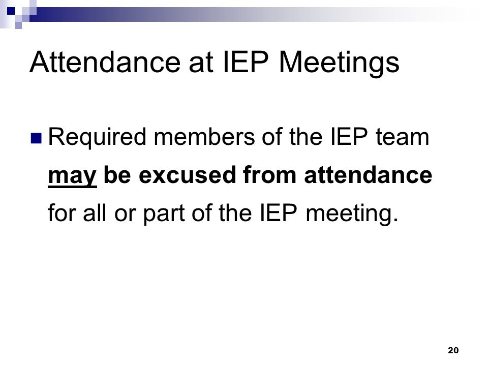 19 An Additional Participant at the Initial IEP for a Preschool Child At the parent's request, a Part C representative will be invited to the initial IEP meeting for a child who received services under Part C.