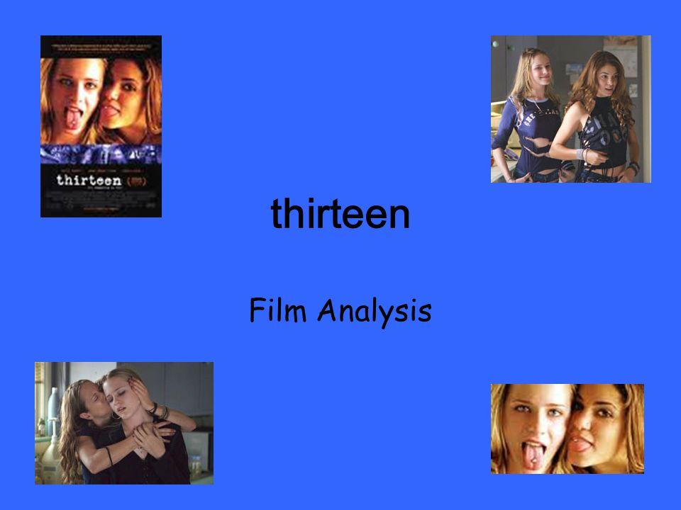 Analysis of movie thirteen