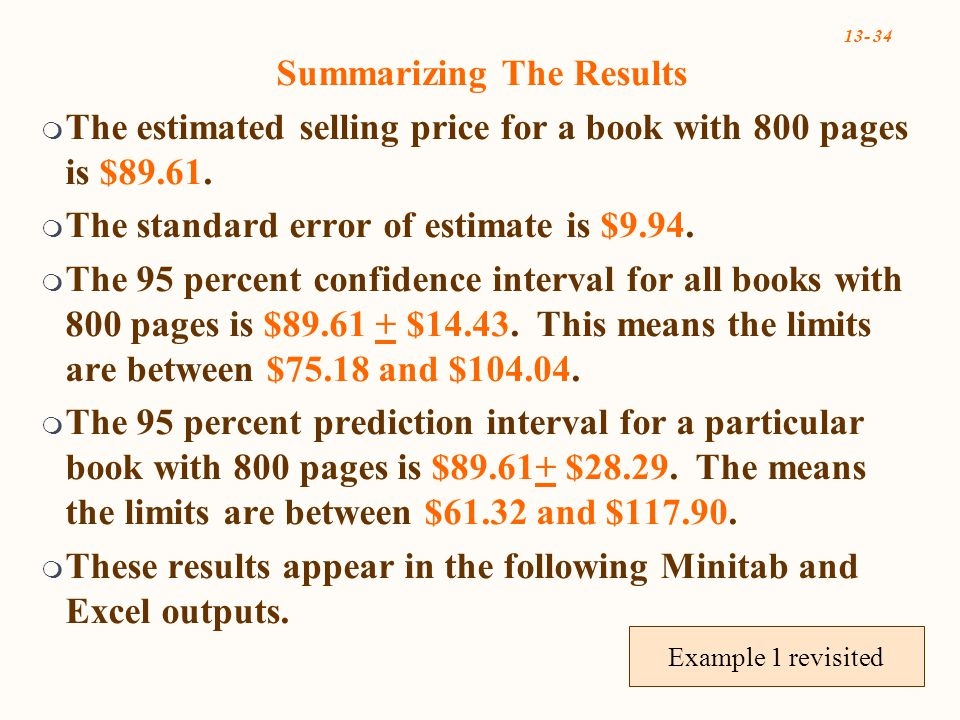 Summarizing The Results  The estimated selling price for a book with 800 pages is $89.61.