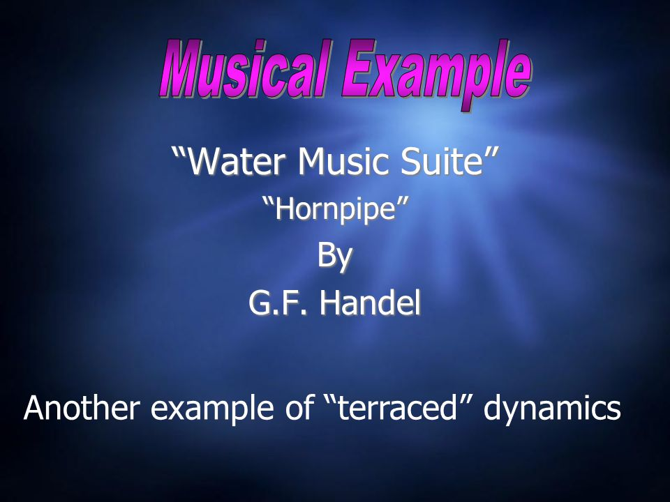 Water Music Suite Hornpipe By G.F. Handel Water Music Suite Hornpipe By G.F.