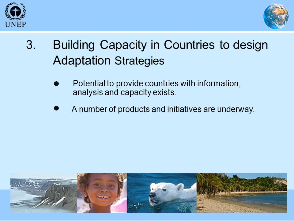 Potential to provide countries with information, analysis and capacity exists.