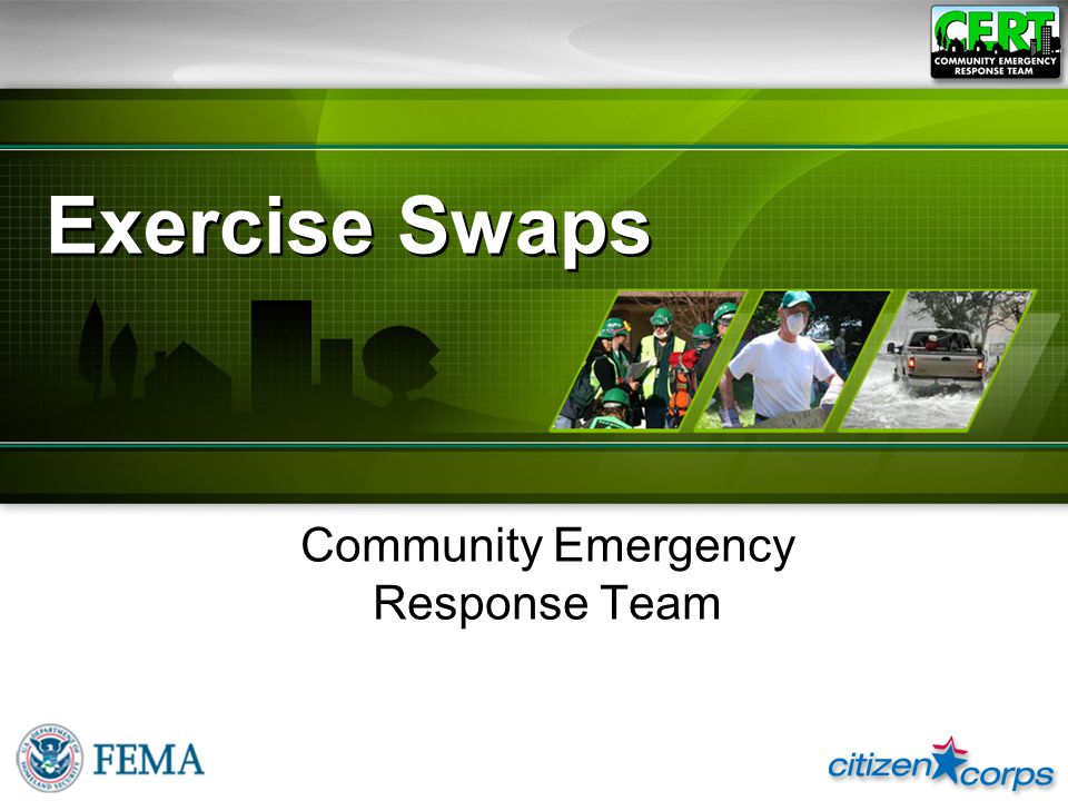 Exercise Swaps Community Emergency Response Team