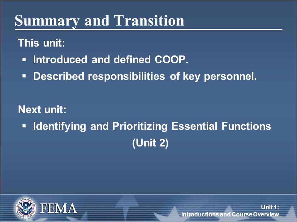 Unit 1: Introductions and Course Overview Summary and Transition This unit:  Introduced and defined COOP.