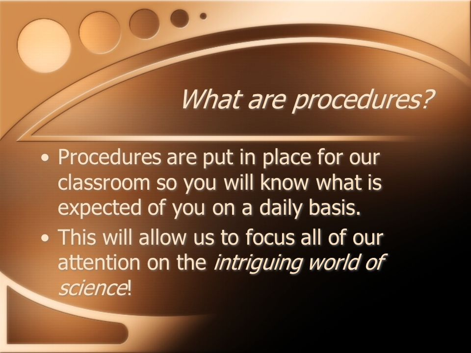 What are procedures.