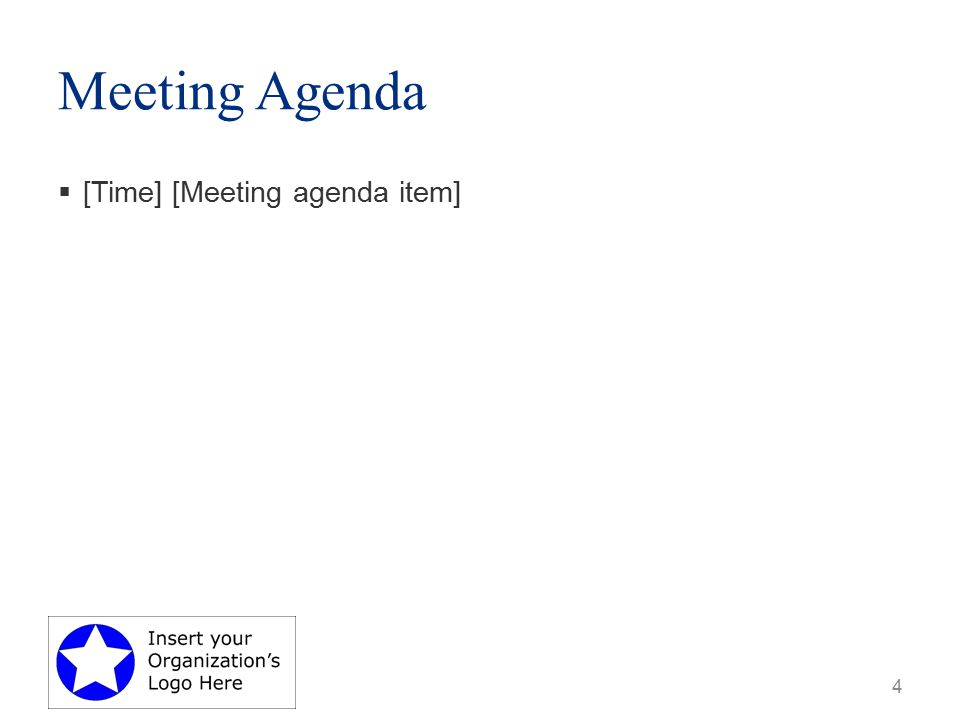 Meeting Agenda  [Time] [Meeting agenda item] 4