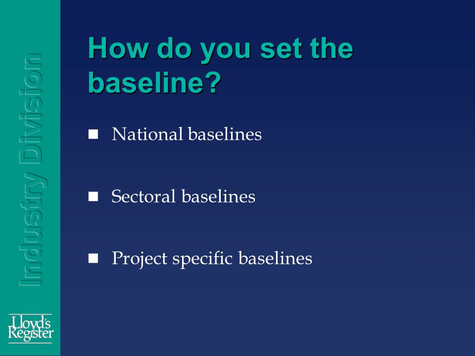 How do you set the baseline National baselines Sectoral baselines Project specific baselines